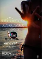 Exlusive resident NIGHT!  DJ TomoVIP